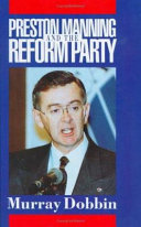 Preston Manning and the Reform Party