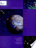 Origins  Roadmap for the Office of Space Science Origins Theme