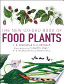 """The New Oxford Book of Food Plants"" by John Vaughan, Catherine Geissler"