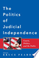 The Politics Of Judicial Independence