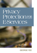 Privacy Protection for E services
