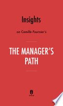 Insights on Camille Fournier's The Manager's Path by Instaread