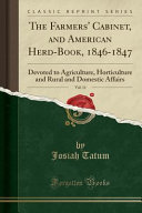 The Farmers Cabinet And American Herd Book 1846 1847 Vol 11