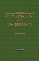 Conversations And Uncertainty