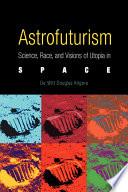 Astrofuturism Book PDF