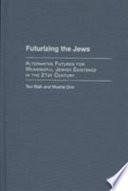 Futurizing The Jews