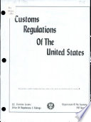 Customs Regulations of the United States
