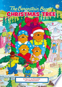The Berenstain Bears  Christmas Tree Book