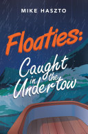 Floaties  Caught in the Undertow