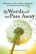 My Words Will Not Pass Away