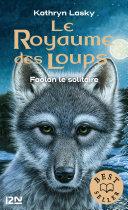 Le royaume des loups tome 1 [Pdf/ePub] eBook