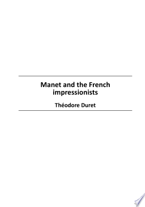 Manet and the French impressionists
