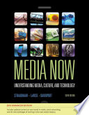 Media Now 2010 Update Understanding Media Culture And Technology Enhanced Book