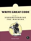 Write Great Code, Volume 1 Pdf/ePub eBook