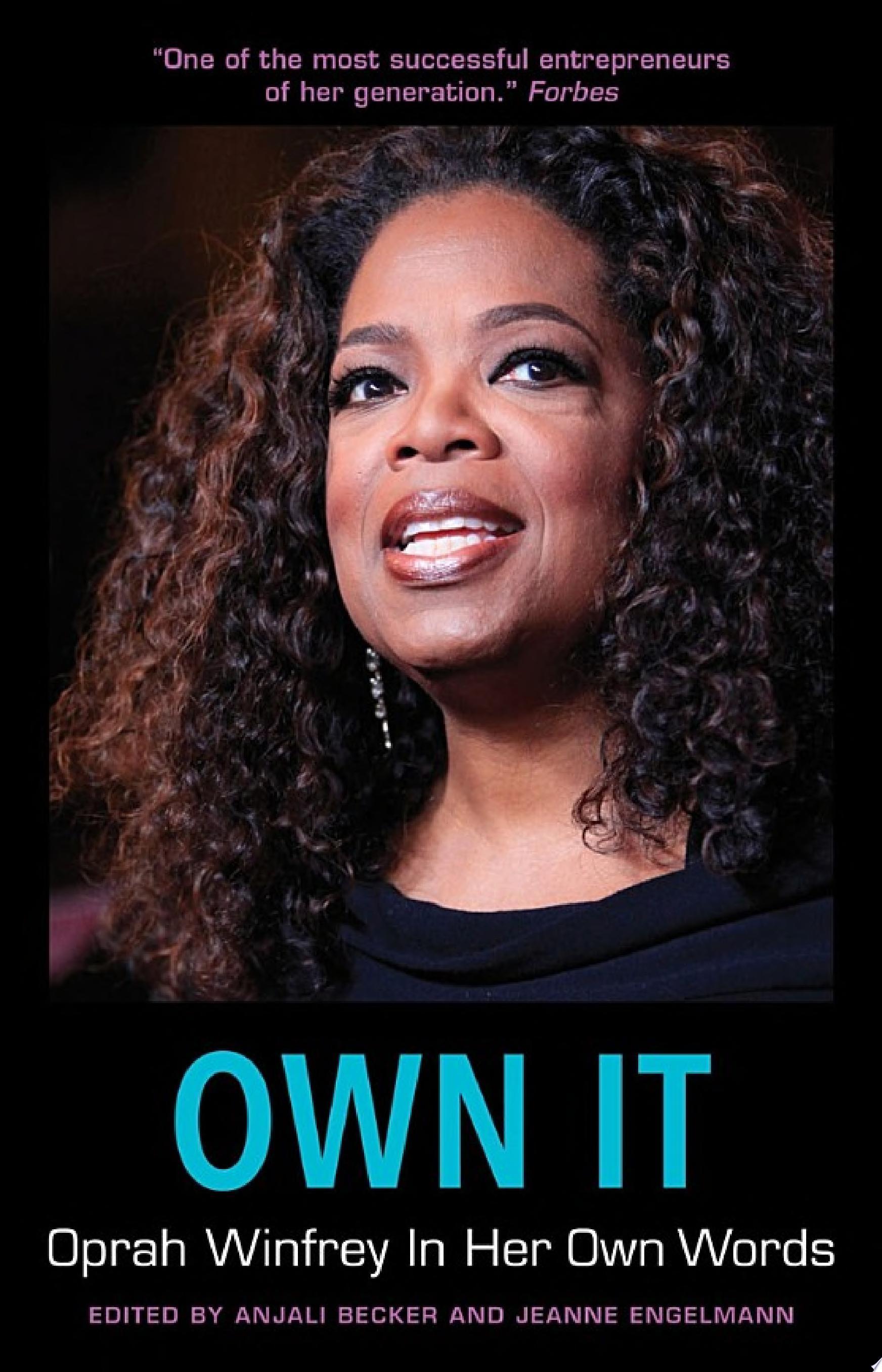 Own It  Oprah Winfrey In Her Own Words