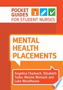 Mental Health Placements: Pocket Guides for Student Nurses