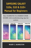 SAMSUNG GALAXY S10e  S10 and S10  Manual for Beginners