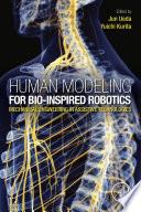 Human Modeling for Bio Inspired Robotics