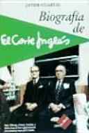 Biografía de El Corte Inglés - Javier Cuartas - Google Books