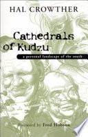 Cathedrals of Kudzu