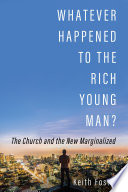 Whatever Happened to the Rich Young Man
