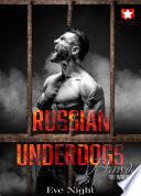 Russian Underdogs
