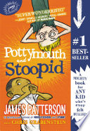 Pottymouth and Stoopid James Patterson, Chris Grabenstein Cover