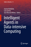 Intelligent Agents in Data intensive Computing