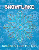 Snowflake Coloring Book for Kids