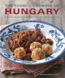 The Food & Cooking of Hungary