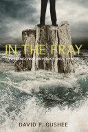 In the Fray [Pdf/ePub] eBook