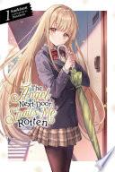 The Angel Next Door Spoils Me Rotten  Vol  1  light novel