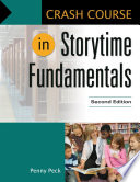 Crash Course in Storytime Fundamentals  2nd Edition Book
