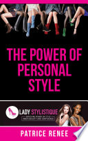 The Power of Personal Style