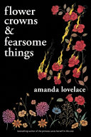 Flower Crowns and Fearsome Things Book