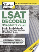 LSAT Decoded  PrepTests 72 76