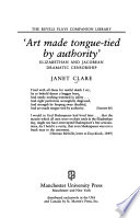 'Art made tongue-tied by authority'  : Elizabethan and Jacobean dramatic censorship