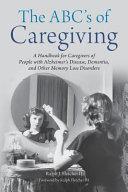 The Abc S Of Caregiving