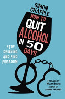 How to Quit Alcohol in 50 Days Book