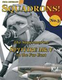 The Supermarine Spitfire Mk. V in the Far East