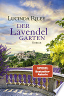 Der Lavendelgarten  : Roman
