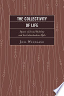 The Collectivity Of Life