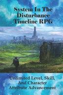 System In The Disturbance Timeline RPG