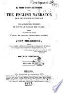 Il primo passo all'inglese, ossia The English narrator con traduzione letterale e colla pronuncia figurata di tutte le parole del testo