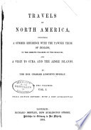 Travels in North America  Including a Summer Residence with the Pawnee Tribe of Indians  in the Remote Prairies of the Missouri
