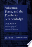 Substance  Force  and the Possibility of Knowledge