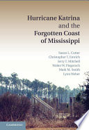 Hurricane Katrina and the Forgotten Coast of Mississippi Book