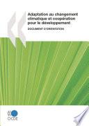 Adaptation au changement climatique et coopération pour le développement : Document d'orientation