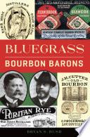 Bluegrass Bourbon Barons