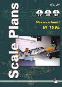 Scale Plan No. 24 Messerschmitt Bf 109e